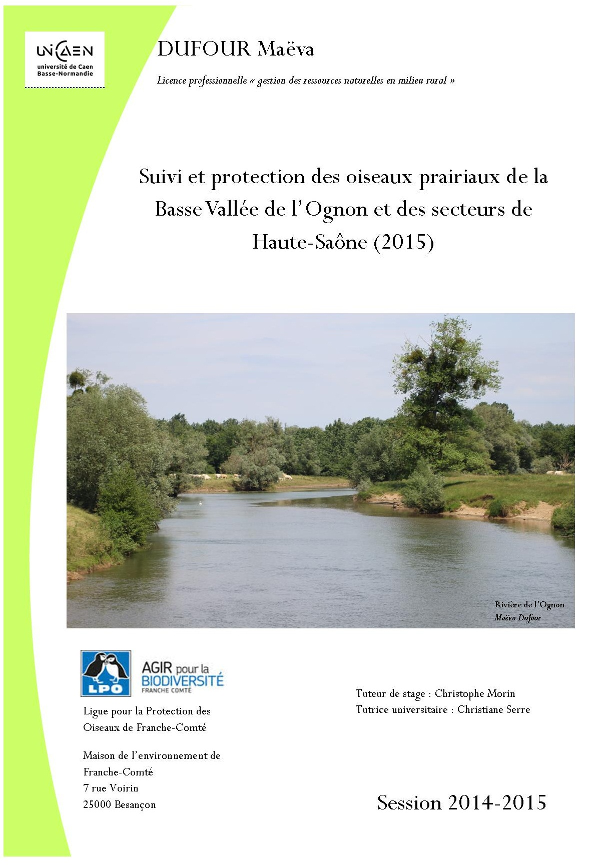https://cdnfiles2.biolovision.net/franche-comte.lpo.fr/userfiles/publications/rapportsstages/2015RapportPRCEOisprairiauxMavaDufourcouv.jpg