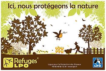 Ici nous protégeons la nature - Refuges LPO