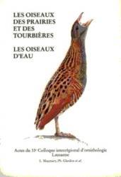 D. Les oiseaux des prairies et des tourbières